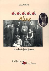 Liliane Godat - Aline - La volonté faite femme.