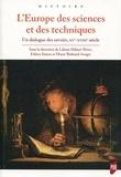 Liliane Hilaire-Pérez et Fabien Simon - L'Europe des sciences et des techniques - Un dialogue des savoirs (XVe-XVIIIe siècle).