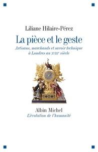 Liliane Hilaire-Pérez - La Pièce et le geste.