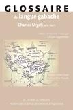 Liliane Jagueneau - Glossaire de langue gabache de Charles Urgel (1876-1947).