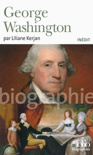 Liliane Kerjan - George Washington.