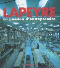 Liliane Lefebre-Malherbe et Paul Garapon - Lapeyre - La passion d'entreprendre.