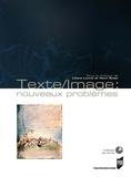 Liliane Louvel et Henri Scepi - Texte/Image : Nouveaux problèmes - Colloque de Cerisy.