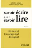 Liliane Lurçat - Apprendre à lire en écrivant - L'Ecriture et le langage écrit de l'enfant.