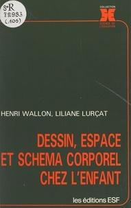 Liliane Lurçat - Dessin, espace et schéma corporel chez l'enfant.