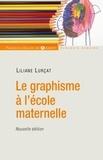 Liliane Lurçat - Le graphisme à l'école maternelle.