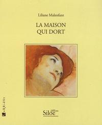 Liliane Malenfant - La maison qui dort.