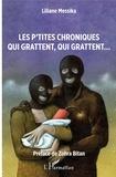 Liliane Messika - Les p'tites chroniques qui grattent, qui grattent....