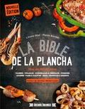 Liliane Otal et Pierre Bordet - La bible de la plancha - Plus de 200 recettes.