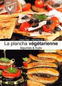 Liliane Otal - La plancha végétarienne.