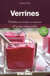 Verrines - Parfaites en toutes occasions, 40 recettes indispensables.pdf