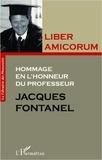 Liliane Perrin-Bensahel et Jean-François Guilhaudis - Liber amicorum - Hommage en l'honneur du professeur Jacques Fontanel.
