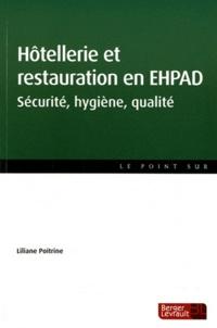 Liliane Poitrine - Hôtellerie et restauration en EHPAD - Sécurité, hygiène, qualité.