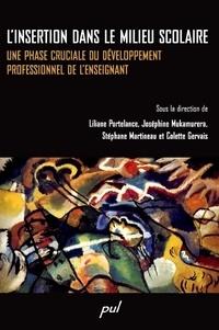 Liliane Portelance et Joséphine Mukamurera - L'insertion dans le milieu scolaire - Une phase cruciale du développement professionnel de l'enseignant.