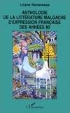 Liliane Ramarosoa - Anthologie de la littérature malgache d'expression française des années 80.