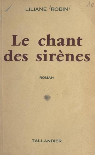Liliane Robin - Le chant des sirènes.