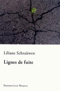Liliane Schraûwen - Lignes de fuite.