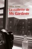 Liliane Sichler - La mallette de Ms Gardiner.