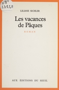 Liliane Sichler - Les Vacances de Pâques.