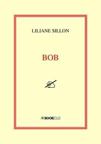 Liliane Sillon - Bob.