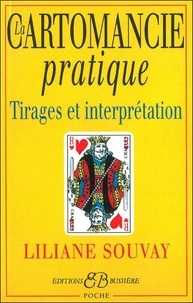 La cartomancie pratique - Liliane Souvay |