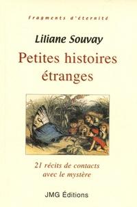 Liliane Souvay - Petites histoires étranges.