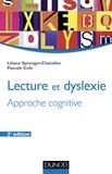 Liliane Sprenger-Charolles et Pascale Cole - Lecture et dyslexie - 2e éd. - Approche cognitive.