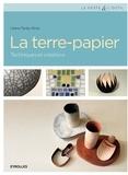 Liliane Tardio-Brise - La terre-papier - Techniques et créations.
