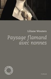 Liliane Wouters - Paysage flamand avec nonnes.