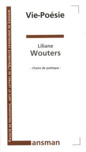 Liliane Wouters - Vie-Poésie.