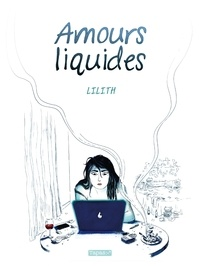 Lilith - Amours Liquides.
