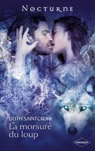 Lilith Saintcrow - La morsure du loup.