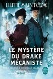 Lilith Saintcrow - Le Mystère du drake mécaniste (Emma Bannon & Archibald Clare).