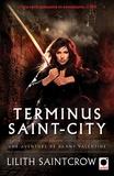 Lilith Saintcrow - Terminus Saint-City - Une aventure de Danny Valentine.