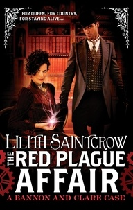 Lilith Saintcrow - The Red Plague Affair - Bannon and Clare: Book Two.