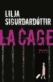 Lilja Sigurdardottir - Reykjavik noir Tome 3 : La cage.