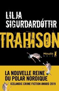 Lilja Sigurdardottir - Trahison.