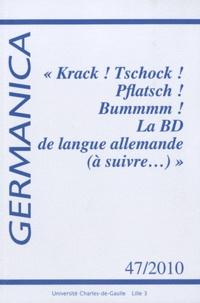 """Ingeborg Rabenstein-Michel et Martine Benoit - Germanica N° 47/2010 : """"Krack ! Tschock ! Pflatsch ! Bummmm ! La BD de langue allemande (à suivre...)""""."""
