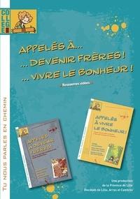 Lille province De - Appeles a... devenir freres... vivre le bonheur ! (dvd ressources videos).