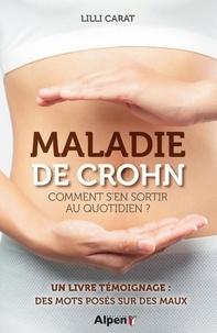 Lilli Carat - Maladie de Crohn - Comment s'en sortir au quotidien.