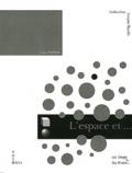 Lilli Nielsen - L'espace et soi - L'apprentissage actif par la Petite Maison.