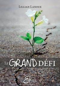 Lillian Lanoue - Le Grand Défi.