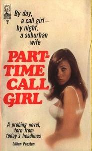 Lillian Preston - Part-Time Call Girl.