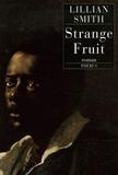 Lillian Smith - Strange Fruit.