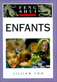 Initiation au Feng Shui- Enfants - Lillian Too |