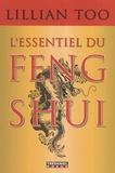 Lillian Too - L'essentiel du feng shui - Relations, santé, prospérité.