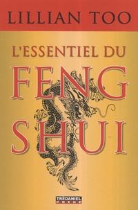 L'essentiel du feng shui- Relations, santé, prospérité - Lillian Too |
