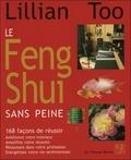 Lillian Too - Le Feng Shui sans peine.