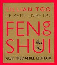 Le Petit Livre du Feng Shui - Lillian Too |