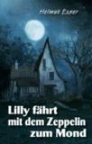 Lilly fährt mit dem Zeppelin zum Mond.